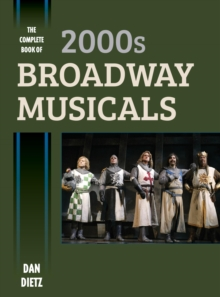 The Complete Book of 2000s Broadway Musicals, EPUB eBook