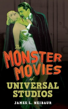 The Monster Movies of Universal Studios, Hardback Book