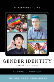 Gender Identity : The Ultimate Teen Guide, Hardback Book