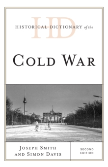 Historical Dictionary of the Cold War, Hardback Book
