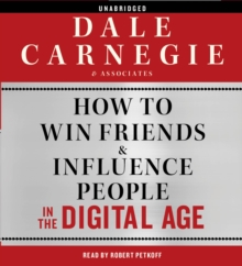 How to Win Friends and Influence People in the Digital Age, CD-Audio Book