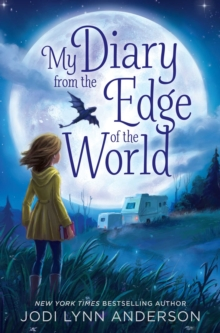 My Diary from the Edge of the World, Paperback / softback Book