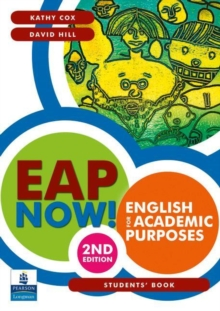 EAP Now! English for Academic Purposes Students' Book, Paperback Book