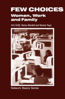 Few Choices : Women, Work and Family, PDF eBook