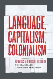 Language, Capitalism, Colonialism : Toward a Critical History, Paperback Book