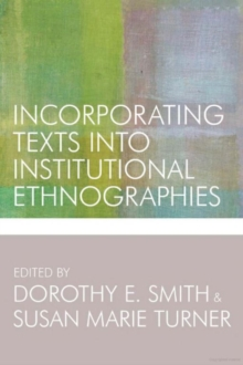 Incorporating Texts into Institutional Ethnographies, Paperback Book