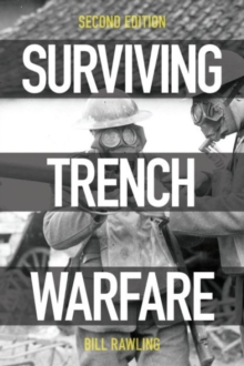 Surviving Trench Warfare : Technology and the Canadian Corps, 1914-1918, Paperback / softback Book