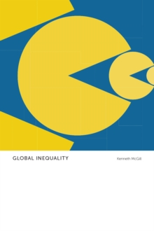 Global Inequality : Anthropological Insights, Paperback Book