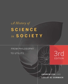 A History of Science in Society : From Philosophy to Utility, Paperback / softback Book