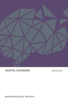 Mental Disorder : Anthropological Insights, Paperback Book