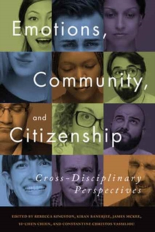 Emotions, Community, and Citizenship : Cross-Disciplinary Perspectives, Hardback Book