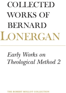 Early Works on Theological Method 2 : Volume 23, PDF eBook
