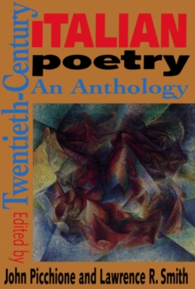 Twentieth-Century Italian Poetry : An Anthology, PDF eBook