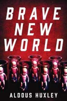 Brave New World : A Novel, EPUB eBook