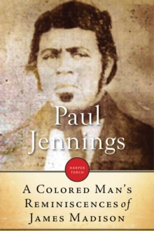 A Colored Man's Reminiscences of James Madison, EPUB eBook