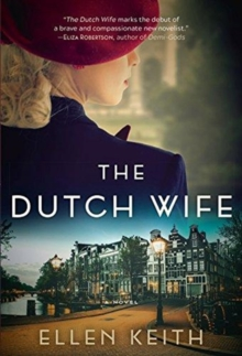 The Dutch Wife, Paperback / softback Book