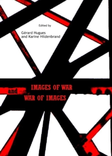 None Images of War and War of Images, PDF eBook