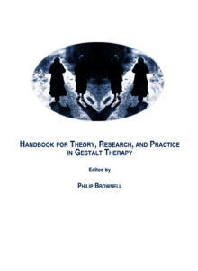 None Handbook for Theory, Research, and Practice in Gestalt Therapy, PDF eBook