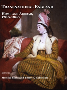 Transnational England : Home and Abroad, 1780-1860, PDF eBook