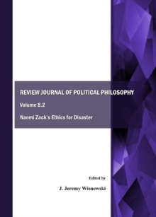 None Review Journal of Political Philosophy Volume 8.2 : Naomi Zack's Ethics for Disaster, PDF eBook