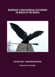 Burridge's Multilingual Dictionary of Birds of the World : Volume XXXVI Hungarian (Magyar), PDF eBook