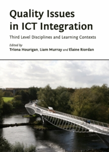 Quality Issues in ICT Integration : Third Level Disciplines and Learning Contexts, PDF eBook