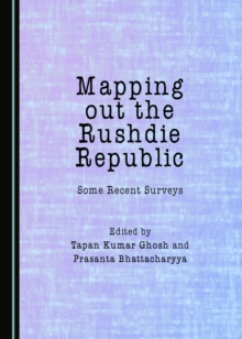 None Mapping out the Rushdie Republic : Some Recent Surveys, PDF eBook