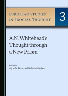 None A.N. Whitehead's Thought through a New Prism, PDF eBook