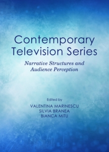 None Contemporary Television Series : Narrative Structures and Audience Perception, PDF eBook