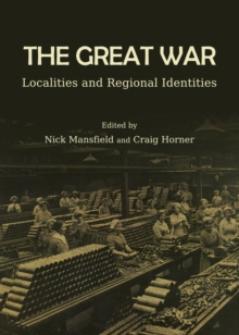 The Great War : Localities and Regional Identities, PDF eBook