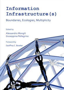 None Information Infrastructure(s) : Boundaries, Ecologies, Multiplicity, PDF eBook