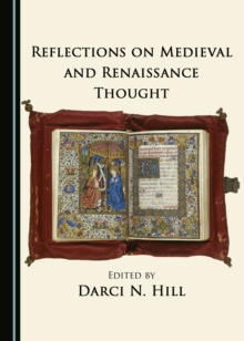 None Reflections on Medieval and Renaissance Thought, PDF eBook