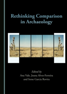 None Rethinking Comparison in Archaeology, PDF eBook