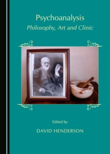 None Psychoanalysis : Philosophy, Art and Clinic, PDF eBook