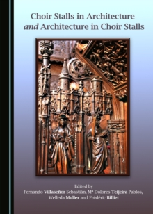 None Choir Stalls in Architecture and Architecture in Choir Stalls, PDF eBook