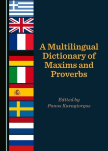 A Multilingual Dictionary of Maxims and Proverbs, PDF eBook