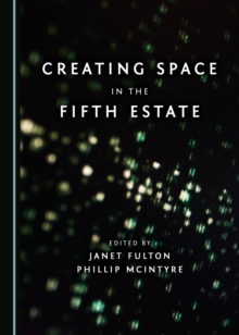 None Creating Space in the Fifth Estate, PDF eBook