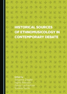 None Historical Sources of Ethnomusicology in Contemporary Debate, PDF eBook