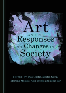 Art and its Responses to Changes in Society, PDF eBook