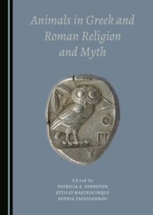 None Animals in Greek and Roman Religion and Myth, PDF eBook
