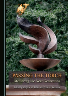 Passing the Torch : Mentoring the Next Generation, PDF eBook