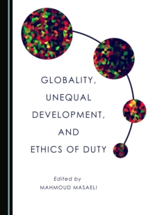 Globality, Unequal Development, and Ethics of Duty, PDF eBook