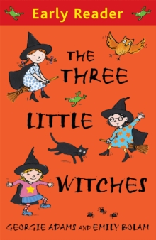 Early Reader: The Three Little Witches Storybook, Paperback / softback Book