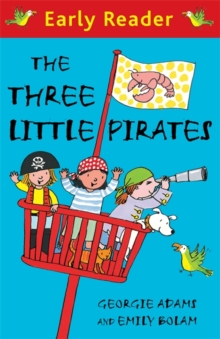 Early Reader: The Three Little Pirates, Paperback Book