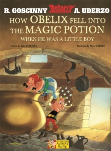 How Obelix Fell into the Magic Potion, Paperback Book