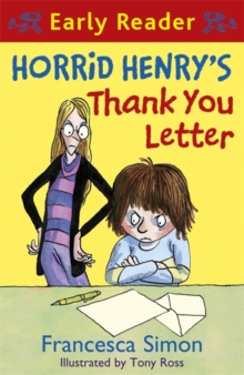 Horrid Henry Early Reader: Horrid Henry's Thank You Letter : Book 9, Paperback Book