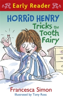 Horrid Henry Tricks the Tooth Fairy : Book 22, Paperback Book