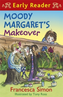 Horrid Henry Early Reader: Moody Margaret's Makeover : Book 20, Paperback Book