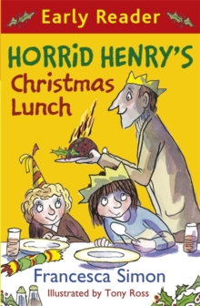 Horrid Henry Early Reader: Horrid Henry's Christmas Lunch : Book 29, Paperback Book