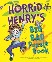Horrid Henry's Big Bad Puzzle Book, Paperback Book